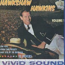 Hawkshaw Hawkins- Volume 1 (King 587 NEW CD)