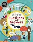 Lift-the-Flap Questions and Answers About Time by Katie Daynes (Board book, 2016)