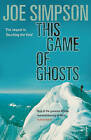 This Game of Ghosts by Joe Simpson (Paperback, 1994)