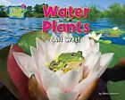 Water Plants by Ellen Lawrence (Hardback)