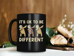 Autism Sloth It�S Ok To Be Different Mug Autism Awareness Gift Autism Funny Cup