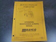 Rayco Rg 50 Sp Stump Grinder Cutter Parts Amp Owner Operator Maintenance Manual