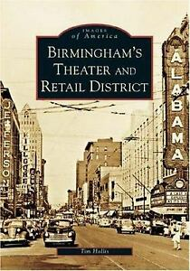 Birmingham's Theater and Retail District by Tim Hollis