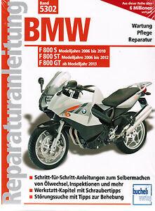 Buch Reparaturanleitung Bmw F 800 S St Gt F800s F800st