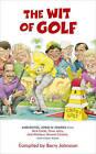 The Wit of Golf by Barry Johnston (Hardback, 2010)