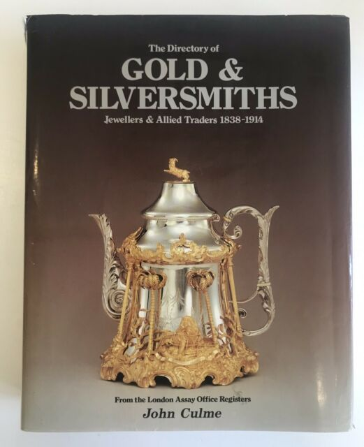 Directory of Gold and Silversmiths: Jewellers and Allied Traders 1838-1914, I