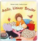 Hallo, kleiner Bruder von Sandra Grimm (2010, Gebundene Ausgabe)