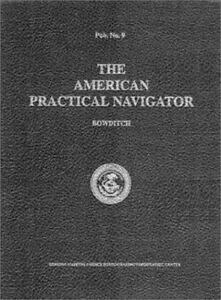 The American Practical Navigator - Bowditch by National Imagery and ...