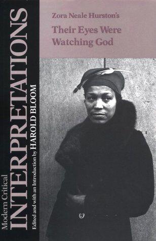 Zora Neale Hurstons Their Eyes Were Watching God (Blooms Modern Critical Inte...