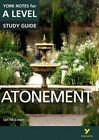 Atonement: York Notes for A-Level by Pearson Education Limited (Paperback, 2016)