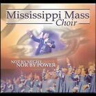 Not by Might Nor by Power by The Mississippi Mass Choir (CD, Feb-2005, Malaco)