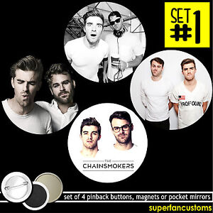Chainsmokers SET OF 4 BUTTONS or MAGNETS or MIRRORS pins the Andrew Alex #1187