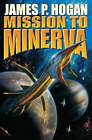 Mission to Minerva by James P. Hogan (Book, 2006)