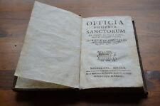 OFFICIA PROPRIA SANCTORUM ANNO DOMINI MDCC BREVIARIO MEDIOLANI 1759 FIRMA