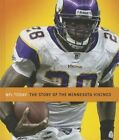 The Story of the Minnesota Vikings by MS Sara Gilbert (Hardback, 2013)