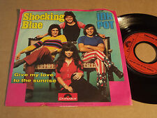 """SHOCKING BLUE - INK POT / GIVE MY LOVE TO THE SUNRISE -  7"""" (3)"""