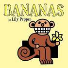 Bananas by Lily Pepper (Paperback / softback, 2012)