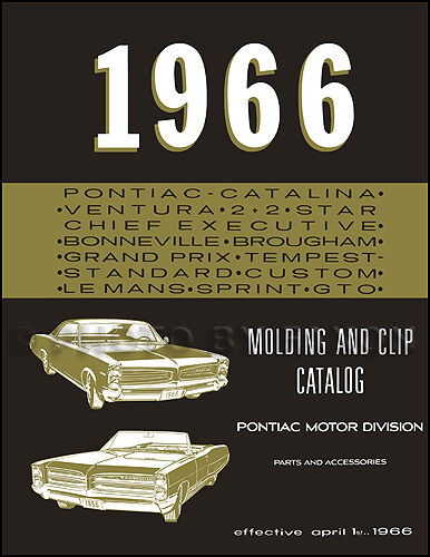 1966 Pontiac Chrome Molding Part Book GTO Bonneville Grand Prix Catalina Tempest