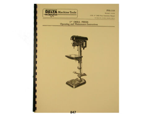 "Delta Milwaukee 17/"" Drill Press Operating and Parts List  Manual *847"