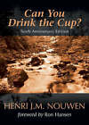 Can You Drink the Cup? by Henri J. M. Nouwen (Paperback, 2006)