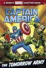 Captain America: The Tomorrow Army by Rich Thomas Jr, Michael Siglain (Hardback, 2014)