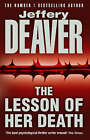 The Lesson of Her Death by Jeffery Deaver (Paperback, 1994)
