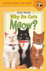 Why Do Cats Meow by Joan Holub (Book)