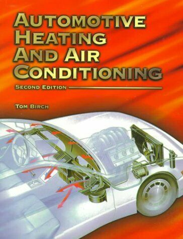 Automotive Heating and Air Conditioning  2nd Edition