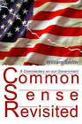 Common Sense Revisited: A Commentary on Our American Government by William Smith (Paperback / softback, 2000)