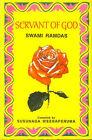 Servant of God: Sayings of a Self-realised Sage Swami Ramdas by Swami Ramdas (Hardback, 1999)