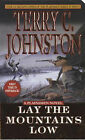 Lay the Mountains Low by Terry C. Johnston (Paperback, 2001)