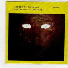 (FQ494) The Bewitched Hands On The Top Of Our Heads, Hard To Cry - 2010 DJ CD