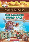 Geronimo Stilton Micekings: The Famouse Fjord Race 2 by Geronimo Stilton (2016, Paperback)