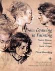 From Drawing to Painting: Poussin, Watteau, Fragonard, David and Ingres by Pierre Rosenberg (Hardback, 2000)