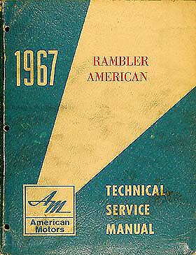 1967 AMC Rambler American Shop Manual 67 Original Repair Service Book OEM