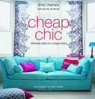 Cheap Chic: Home Style on a Budget by Ali Hanan, Emily Chalmers (Hardback, 2003)