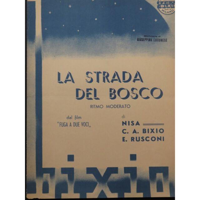 NISA BIXIO RUSCONI La Strada Del Bosco Chant Piano 1942 partitura sheet music sc