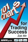 Advfn Guide: 101 Charts for Trading Success by Zak Mir (Paperback / softback, 2012)