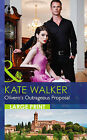 Olivero's Outrageous Proposal by Kate Walker (Hardback, 2015)