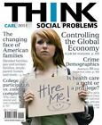 Think: THINK Social Problems by John D. Carl (2010, Paperback)