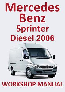 mercedes benz workshop manual sprinter diesel 2006 ebay rh ebay com sprinter workshop manual download sprinter workshop manual free download