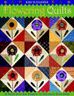 Flowering Quilts: 16 Fresh Folk Art Projects to Decorate Your Home by Kim Schaefer (Paperback, 2006)
