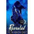 Revealed by P. C. Cast, Kristin Cast (Paperback, 2013)