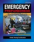 Emergency Preparedness for Health Professionals by Linda Young Landesman (Paperback, 2009)