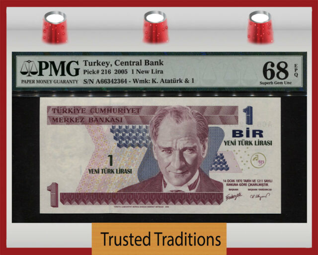 "TT PK 216 2005 TURKEY 1 NEW LIRA ""PRESIDENT ATATURK"" PMG 68 EPQ SUPERB GEM UNC"