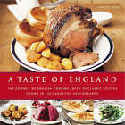 A Taste of England: The Essence of English Cooking, with 30 Classic Recipes by Annette Yates (Hardback, 2008)