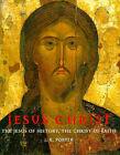 Jesus Christ: The Jesus of History, the Christ of Faith by J. R. Porter (Hardback, 1999)