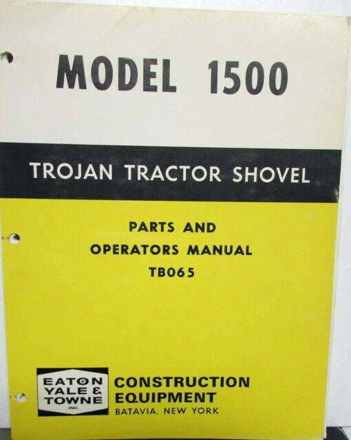Eaton Yale Towne Trojan Tractor Shovel Model 1500 Parts