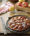 An Apple Harvest: Recipes and Orchard Lore by Sharon Silva (Paperback, 2010)