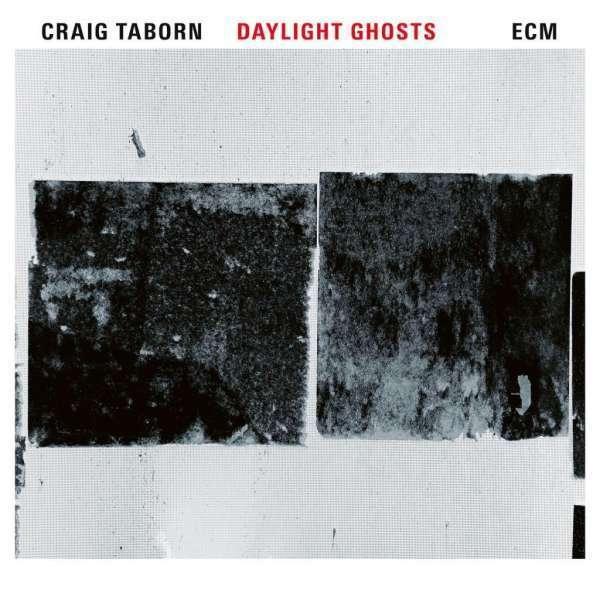 Taborn Craig / Quartet - Daylight Ghosts Neuf CD